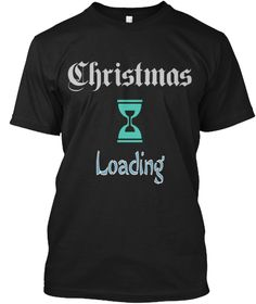 Christmas Loading Black T-Shirt Front
