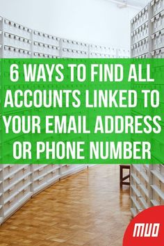 6 Ways to Find All Accounts Linked to Your Email Address or Phone Number - ECE - Technologie
