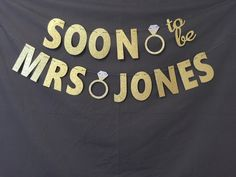 Soon To Be Mrs Banner 5.50 inch letters, Bridal Shower Banner, Bachelorette Banner, Wedding Banners / Enagement Party