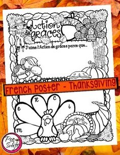 Celebrate Thanksgiving with this fun poster ~ Action de grâces! Students love holidays and celebrations so why not get them writing and drawing about them?!