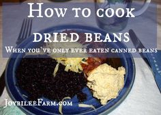 How to cook dried beans and a handy printable chart so that you know how long to cook each variety.