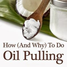 Coconut Oil Pulling - I have read about this before, but have never tried it.  I really do want to try this...
