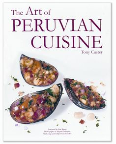 If You Want A Peruvian Cookbook Get This One. I Got Mine In Lima, But You Can Get It From Amazon!