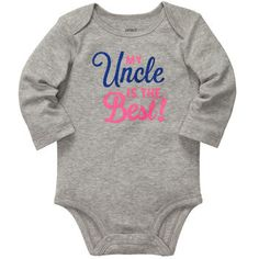 """My Uncle is the Best!"" Long-Sleeve Slogan Bodysuit from Carter's."