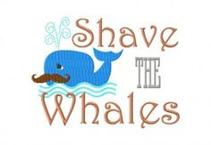Free Shave the Whales Machine Embroidery Design