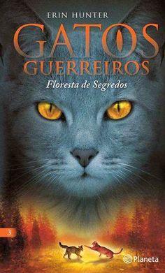 Livros Junior e Juvenil: Passatempo: GATOS GUERREIROS - Floresta de Segredo...