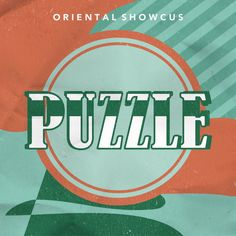 """""""Puzzle"""" is a single recorded by South Korean musical group Oriental Showcus. It was released on May 12, 2016 by KT Music."""