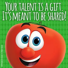 Share your talents with those around you! #VeggieTales