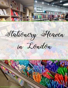 Going to London? Check out all these amazing stationery stores … all those pens … journals … paper … washi …