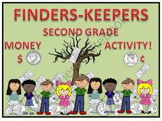 Finders Keepers Second Grade Money  Activity - Common Core 2.MD.8 Using $ and