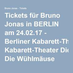 Tickets für Bruno Jonas in BERLIN am 24.02.17 - Berliner Kabarett-Theater Die Wühlmäuse