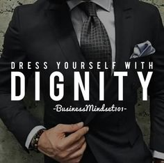 For a certainty! What woman doesn't swoon  just a little over a sharply dressed man