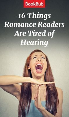 16 Things Romance Readers Are Tired of Hearing - To Read or Not to Read - Writing Genres, Writing Romance, Book Writing Tips, Writing Quotes, Fiction Writing, Writing Resources, Writing Help, Romance Books, Writing Prompts