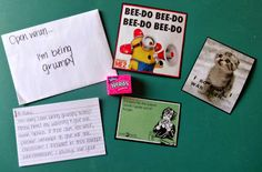 Open when I'm being grumpy This letter has some funny pictures along with a box of nerds.  Typically when I am grumpy that means one of two things: I'm tired or I'm hungry.  This shows him what to do when I'm being grumpy.
