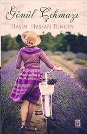 Gönül Çıkmazı - Haşim Hassan Tuncer