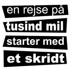 Vi har et stort udvalg af Danske wallsticker citater til væggen Cool Words, Wise Words, Book Quotes, Life Quotes, Best Poems, Cutest Thing Ever, Love Notes, Live Life, Inspire Me