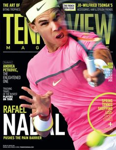 Rafael Nadal is on the cover of the new issue of Tennis View Magazine. (April 2015)