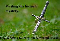 Writing the historic mystery.