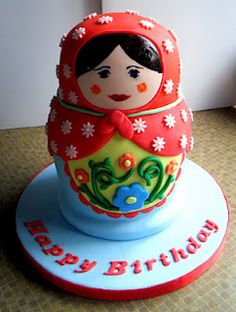 Matryoshka Russian Nesting Doll Cake...I would give this to you February 20:)