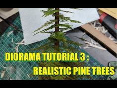 Diorama Tutorial 3: Realistic Pine Trees - YouTube