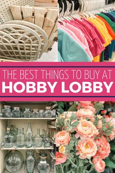 Best things to Buy at Hobby Lobby | The Turquoise Home Easy Hobbies, Hobbies To Take Up, Cheap Hobbies, Hobbies That Make Money, Hobby Lobby Crafts, Hobby Lobby Decor, Hobby Lobby Flowers, Hobby Craft, Hobby Lobby Store