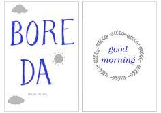 Bore da = Good morning! #Welsh #Cymraeg