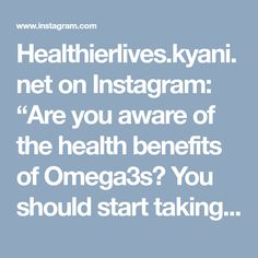 """Healthierlives.kyani.net on Instagram: """"Are you aware of the health benefits of Omega3s? You should start taking Omega3s. Kyani Sunset is formulated based on tremendous research.…"""" • Instagram"""