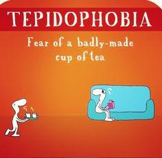 Tepidophobia -  I start to be ill.