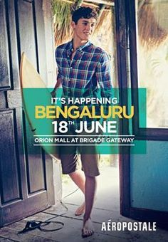 Launch of #AeropostaleBLR at Orion Mall Bengaluru on 18 June 2016