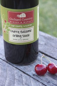 Cherry Balsamic Grilling Sauce - Orchard Country Winery & Market offers award-winning wine and specialty food product tasting in Door County, Wisconsin.