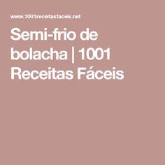 Semi-frio de bolacha | 1001 Receitas Fáceis