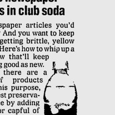 Preserve newspaper clipping with club soda and Milk of Magnesia
