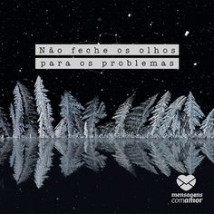 #mensagenscomamor #frases #problemas #olhos