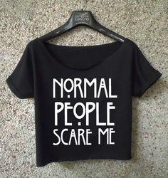 Normal people scare me shirt american horror story crop top ladies
