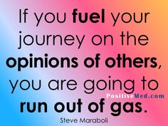 Your life - your journey. Stay away from negative people and busy bodies.  Run!!!