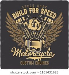 T-shirt or poster design with illustration of motorcycle engine. Design with text composition. T Shirt Design Vector, Shirt Designs, Motorcycle Riding Quotes, Mc Logo, Harley Davidson Wallpaper, Black Label Society, Biker T Shirts, Boys T Shirts, Vintage Photos