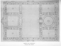 Whitehall Palace: Plan of ground floor as proposed.
