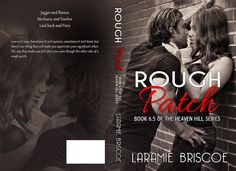 Rough Patch by Laramie Briscoe