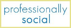 """Professionally Social"" blog (since 2011)"