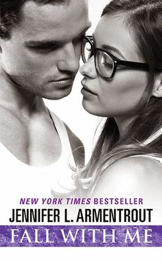 Fall with Me by Jennifer Armentrout (Wait for You #4)  Armentrout masterfully writes people not just characters. If you want a fabulous contemporary romance check out Fall With Me…although I do recommend you start from book 1 in this series so you don't miss anything.  http://tometender.blogspot.com/2015/02/fall-with-me-by-jennifer-armentrout.html