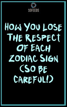 How You Lose The Respect Of Each Zodiac Sign (So Be Careful!) #ZodiacSigns #ZodiacHoroscopes #Zodiac #Astrology #Taurus #virgo #2020 #2021 #NewYear #books #americans Aquarius Horoscope Today, August Horoscope, Horoscope Funny, Astrology Taurus, Zodiac Sign Traits, Zodiac Signs Sagittarius, Astrology Signs, First Zodiac Sign, Zodiac Signs In Love
