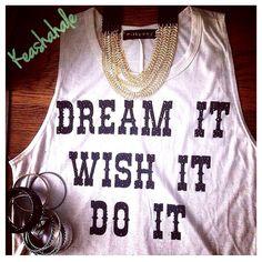DREAM IT WISH IT DO IT , EMBELISHED TANK #SHOPKARRIEBRADSHAW