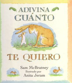 Guess How Much I Love You, Sam McBratney, Anita Jeram. Very sweet book about two rabbits competing to say who loves the other the most. Sam Mcbratney, Love Book, This Book, Books To Read, My Books, Story Books, I Love You, My Love, Preschool Books