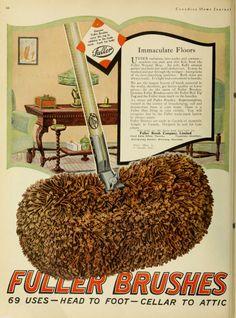 fuller brushes (1922) In the 60's we had a Fuller Brush Man.