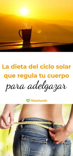 La dieta del ciclo solar que regula tu cuerpo para perder peso Solar, Blog, Get Lean, Shape, Pills To Lose Weight, Foods To Lose Weight, Body Fitness, Diet Plans, Dieting Tips