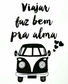 ideas for wallpaper frases preto e branco Poster S, Quote Posters, Travel Posters, Travel Quotes, Vw Bus, Volkswagen, Creations, Messages, Words
