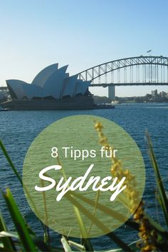 8 Tipps für deinen Aufenthalt in Sydney, Australien