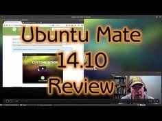 Ubuntu Mate 14.10 Review - YouTube