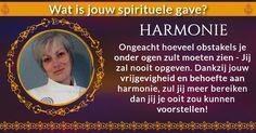 Gwendolina, jij hebt je de macht om de wereld te veranderen!  Jouw spirituele gave - harmonie -fascineert veel mensen en geeft hen het gevoel geliefd te zijn.  Ongeacht hoeveel obstakels je onder ogen zult moeten zien - Jij zal nooit opgeven. Dankzij jouw vrijgevigheid en behoefte aan harmonie, zul jij meer bereiken dan jij je ooit zou kunnen voorstellen! Dit is hoe jij de wereld een betere plek om in te wonen maakt.
