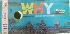 """WHY ~ 1958 Mystery Game created by the Milton Bradley Company based on the television show Alfred Hitchcock Presents """"Once upon a time, six people on their way to a costume party took shelter from a storm in a haunted house. Game Museum, Bored Games, Game Presents, Game Storage, Take Shelter, Mystery Games, Game Google, Vintage Board Games, Family Game Night"""